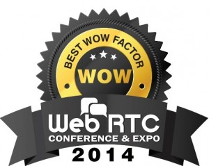 Best WOW Factor at WebRTC